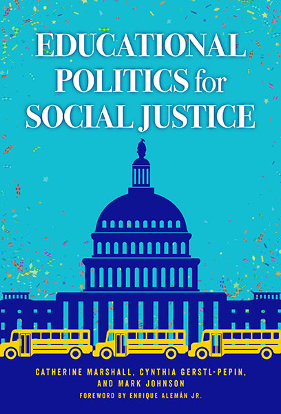 Educational Politics for Social Justice 9780807763230