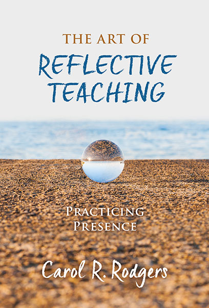 The Art of Reflective Teaching 9780807763643