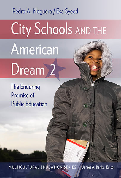 City Schools and the American Dream 2 9780807763865