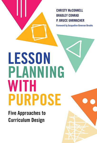 Lesson Planning with Purpose 9780807763988