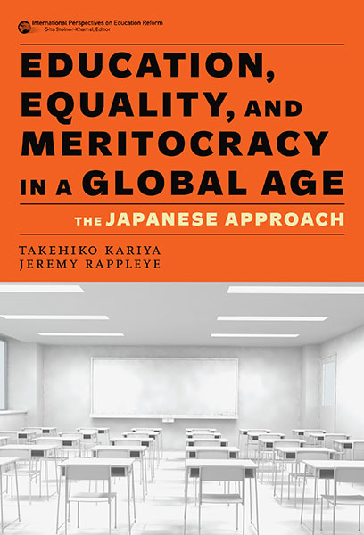 Education, Equality, and Meritocracy in a Global Age