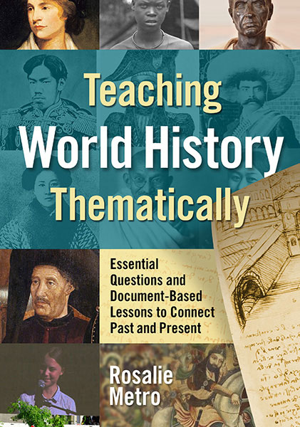 Teaching World History Thematically 9780807764466