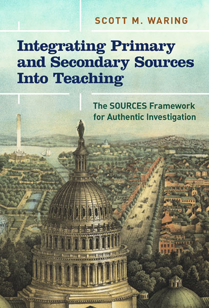 Integrating Primary and Secondary Sources Into Teaching