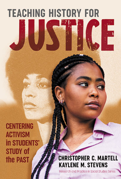 Teaching History for Justice 9780807764749