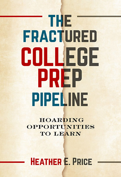 The Fractured College Prep Pipeline 9780807765029