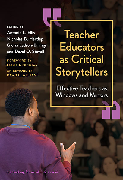 Teacher Educators as Critical Storytellers