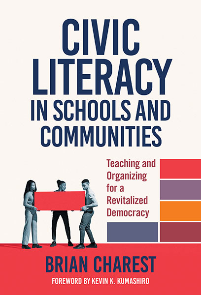 Civic Literacy in Schools and Communities 9780807765241