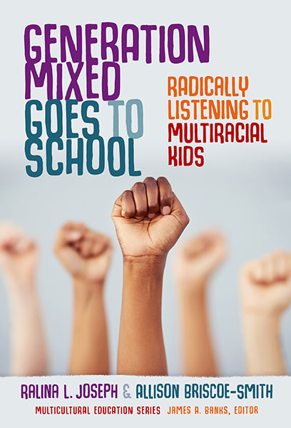 Generation Mixed Goes to School 9780807765326