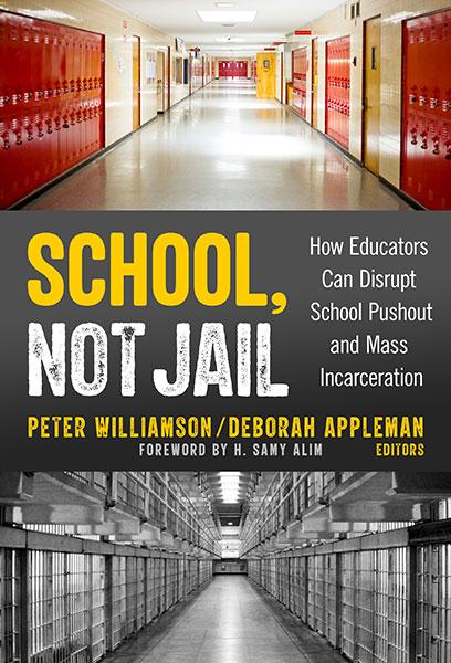 School, Not Jail 9780807765487