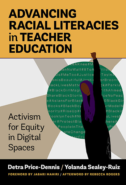 Advancing Racial Literacies in Teacher Education