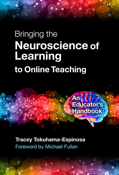 Bringing the Neuroscience of Learning to Online Teaching 9780807765524