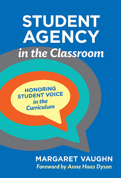 Student Agency in the Classroom 9780807765685