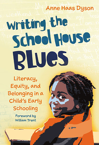 Writing the School House Blues 9780807765777