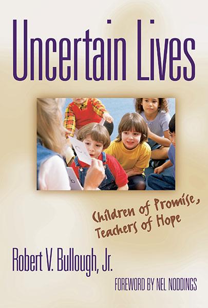 Uncertain Lives 9780807770436