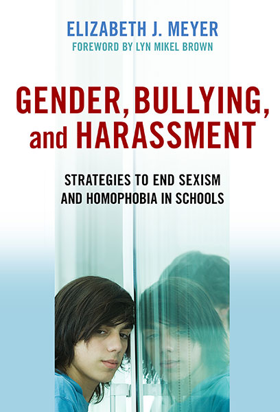 Gender, Bullying, and Harassment 9780807771143