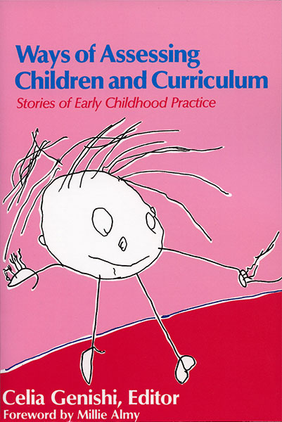 Ways of Assessing Children and Curriculum 9780807774601
