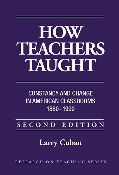 How Teachers Taught 9780807776391