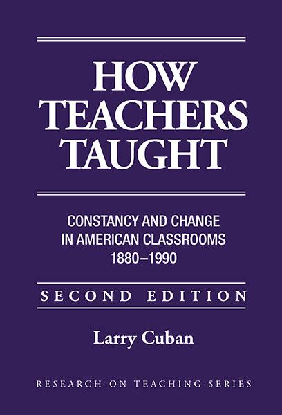 How Teachers Taught