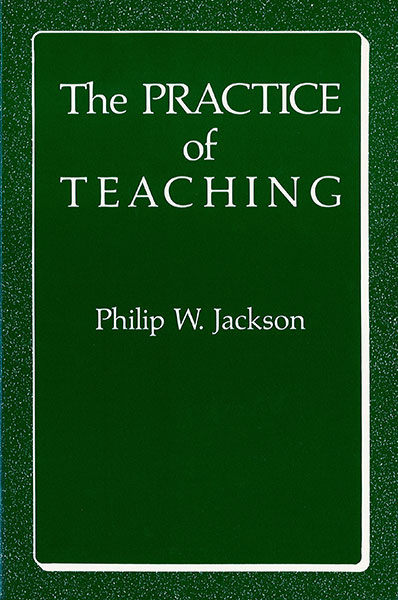 The Practice of Teaching 9780807776438