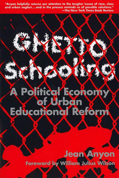 Ghetto Schooling 9780807776490