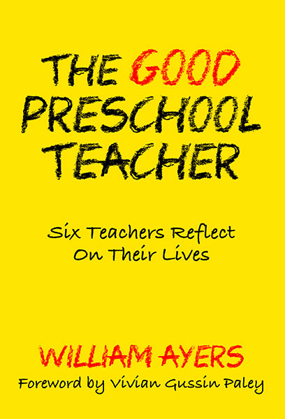The Good Preschool Teacher 9780807776575