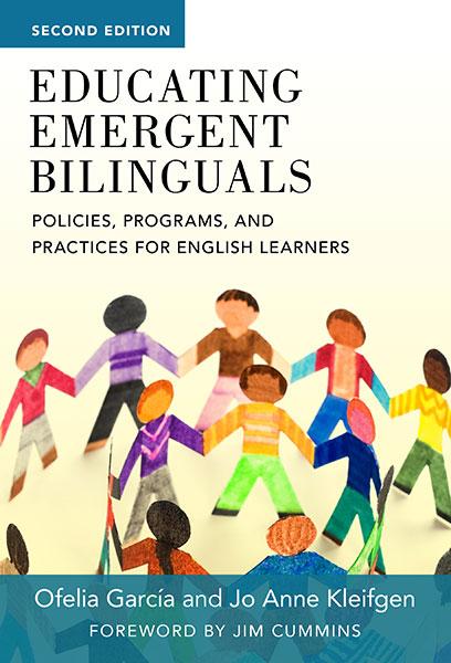 Educating Emergent Bilinguals 9780807776766