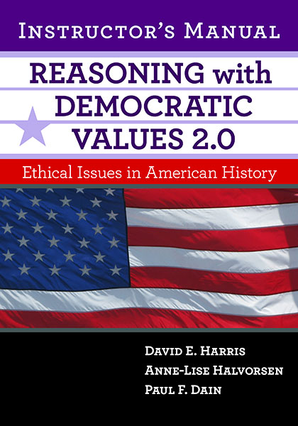 Reasoning With Democratic Values 2.0 Instructor's Manual