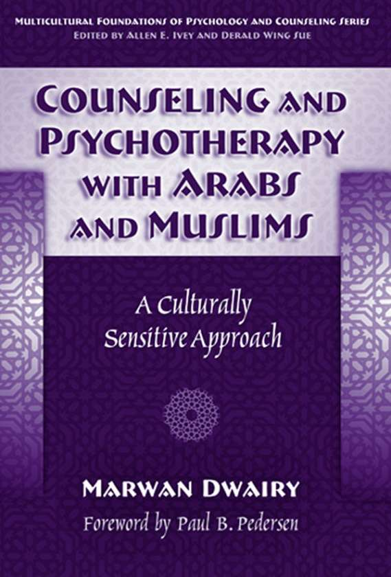 Counseling and Psychotherapy with Arabs and Muslims 9780807777220