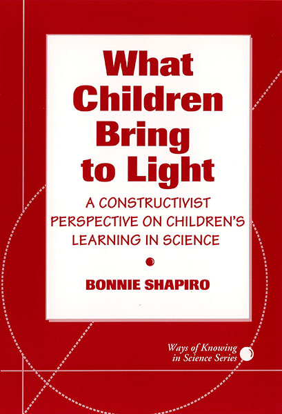 What Children Bring To Light 9780807777428