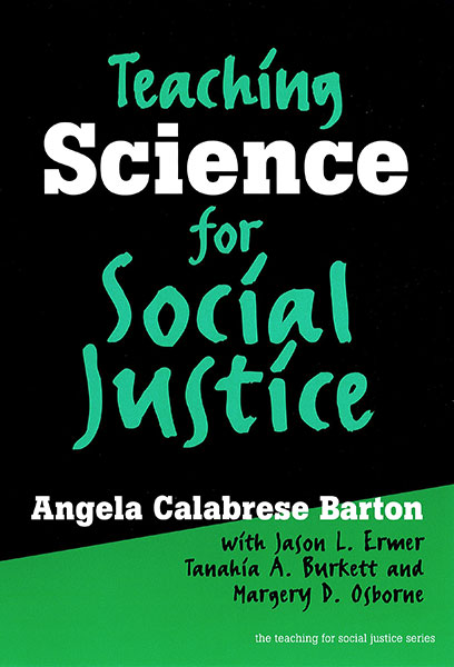 Teaching Science for Social Justice 9780807777442