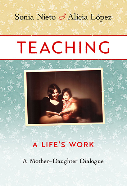 Teaching, A Life's Work 9780807761090