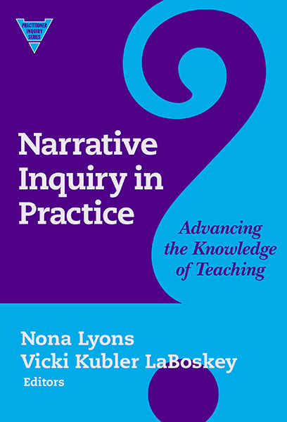 Narrative Inquiry in Practice