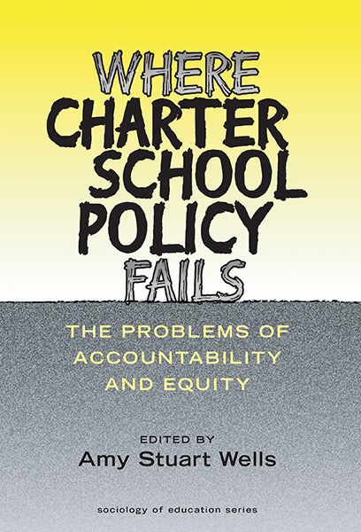 Where Charter School Policy Fails 9780807777558