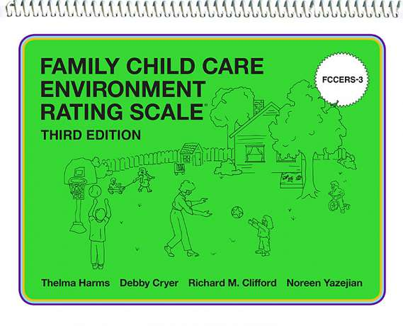 Family Child Care Environment Rating Scale (FCCERS-3) 9780807778050