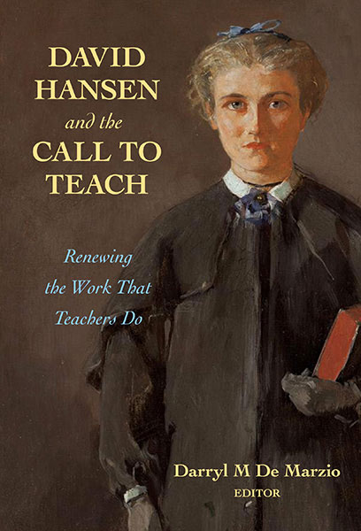 David Hansen and The Call to Teach
