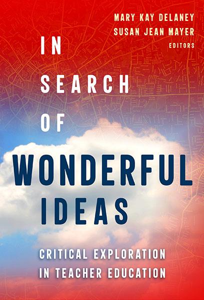 In Search of Wonderful Ideas