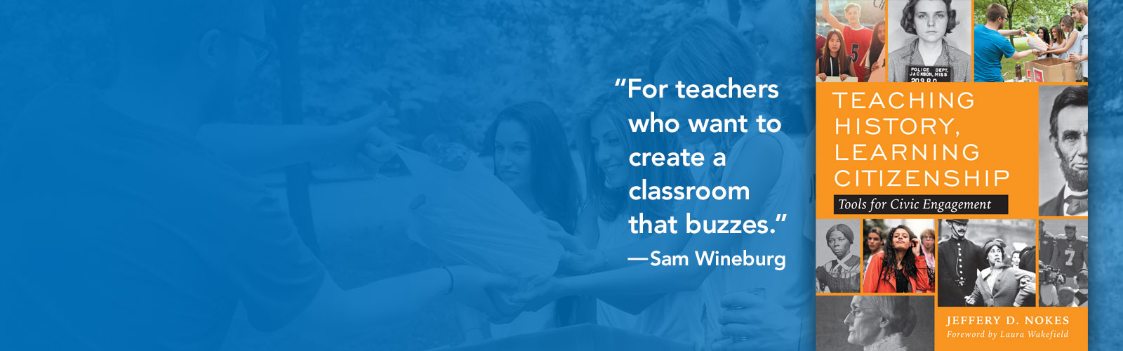 """For teachers who want to create a classroom that buzzes."" —Sam Wineburg"