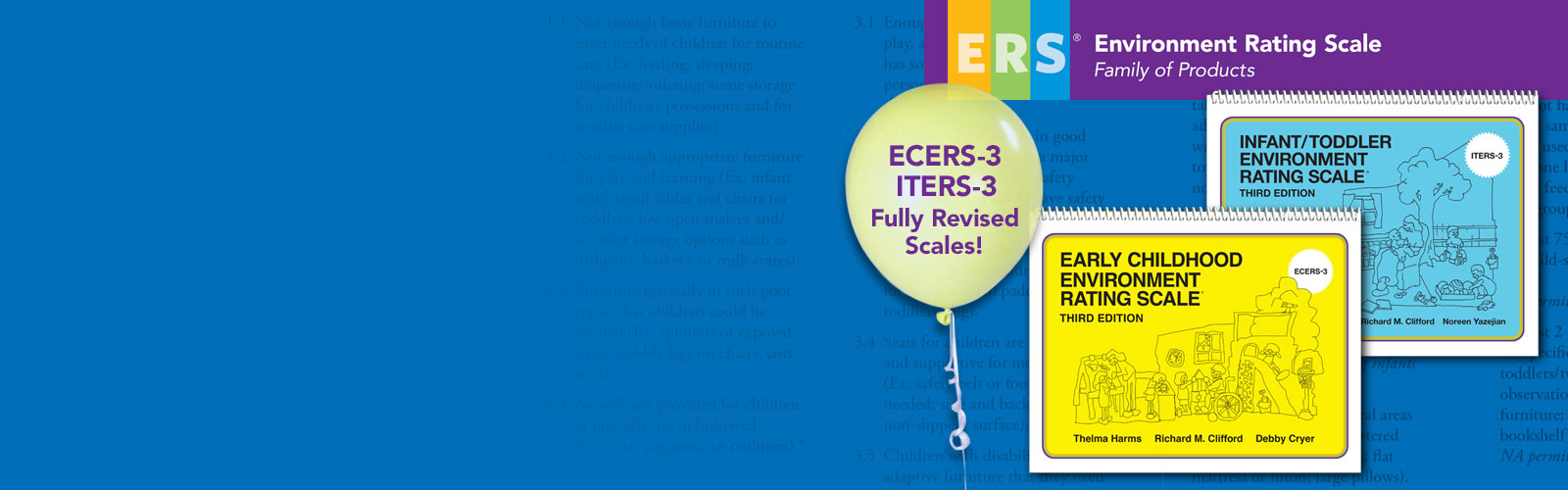 ERS: Environment Rating Scale® Family of Products